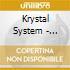 Krystal System - Underground
