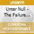 Unter Null - The Failure Epiphany
