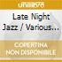LATE NIGHT JAZZ/2CD