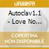 Autoclav1.1 - Love No Longer Lives Here