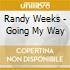 Randy Weeks - Going My Way