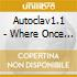 Autoclav1.1 - Where Once Were Exit Wounds