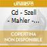 CD - SZELL - MAHLER - SINFONIA N.6 TRAGICA
