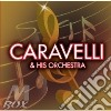 CARAVELLI & HIS ORCHESTRA