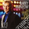 Barry Manilow - The Greatest Songs Of The