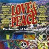 LOVE & PEACE - THE SUMMER OF LOVE GENERATION