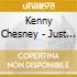 Kenny Chesney - Just Who I Am