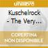 KUSCHELROCK - THE VERY BEST OF