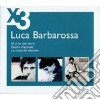LUCA BARBAROSSA - 3 CD SLIPCASE SET