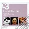GABRIELLA FERRI - 3 CD SLIPCASE SET