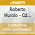 ROBERTO MUROLO - CD SLIPCASE SET