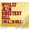 Wyclef Jean - Sweetest Girl Dollar Bill