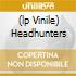 (LP VINILE) HEADHUNTERS