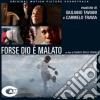 Taviani / Travia - Forse Dio E' Malato