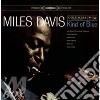 KIND OF BLUE DELUXE 50TH ANNIVERSARY (2 CD + 1 DVD + 1 LP + BOOKLET)