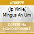 (LP VINILE) MINGUS AH UM