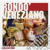 RONDO' VENEZIANO - THE COLLECTIONS 2009
