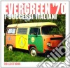 Evergreen '70: I Successi Italiani