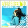 Evergreen 90: I Successi Italiani The Collections 2009