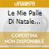 LE MIE PALLE DI NATALE  2CD+DVD