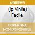 (LP VINILE) FACILE