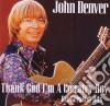 John Denver - Thank God I'm A Country Boy - Best Of