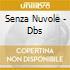 SENZA NUVOLE - DBS