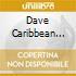 Dave Caribbean Jazz Project / Samuels - Mosaic