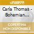 Carla Thomas - Bohemian Cavern