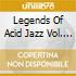 LEGENDS OF ACID JAZZ VOL. 2