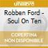Robben Ford - Soul On Ten