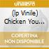 (LP VINILE) CHICKEN YOU CAN ROOST BEHIND THE MOON
