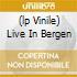 (LP VINILE) LIVE IN BERGEN