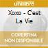 Xoxo - C'est La Vie