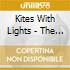 Kites With Lights - The Weight Of Your Heart