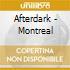 AFTERDARK - MONTREAL