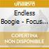 Endless Boogie - Focus Level