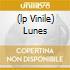 (LP VINILE) LUNES