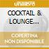 COCKTAIL & LOUNGE (2CDx1)