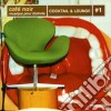 Artisti Vari - Cocktail Lounge 1
