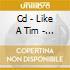CD - LIKE A TIM - BASS GIRL