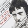 Vladimir Vysotsky - Le Vol Arrete'