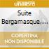 SUITE BERGAMASQUE, POUR LE PIANO, ESTAMP