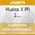 MUSICA X PF: 2 ARABESQUES, LA PLUS QUE L