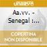 Aa.vv. - Senegal : Musique Des Peul Et Des Tenda