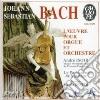 CONCERTO X ORG BWV 1059A, BWV 1052A, BWV