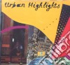 URBAN HIGHLIGHTS