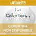 LA COLLECTION VOL.2