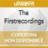 THE FIRSTRECORDINGS