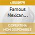 FAMOUS MEXICAN SONGS